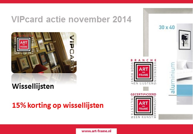 Art-Frame VIPactie november 2014